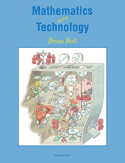 Brian Bolt: Mathematics meets Technology (Cambridge University Press, 1991)