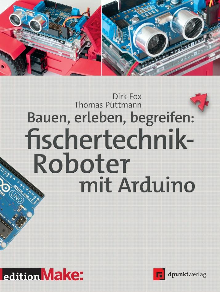 Cover fischertechnik-Roboter mit Arduino